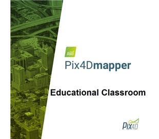Pix4Dmapper Classroom